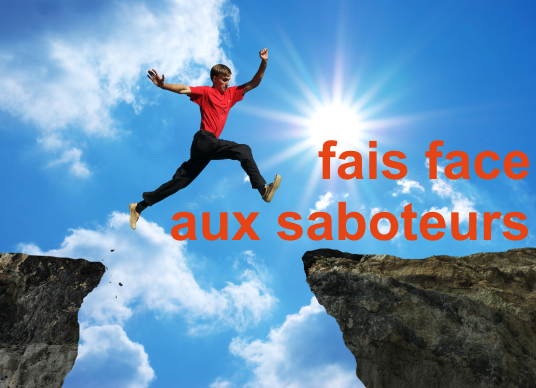 Citation du coach | Fais face aux saboteurs